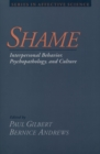 Shame : Interpersonal Behavior, Psychopathology, and Culture - eBook