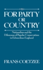 For Party or Country : Nationalism and the Dilemmas of Popular Conservatism in Edwardian England - eBook