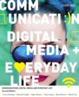 Communication, Digital Media and Everyday Life - Book