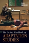 The Oxford Handbook of Adaptation Studies - Book
