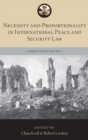 Necessity and Proportionality in International Peace and Security Law - Book