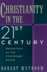 Christianity in the Twenty-first Century : Reflections on the Challenges Ahead - eBook