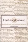 Qur'an and Woman : Rereading the Sacred Text from a Woman's Perspective - eBook