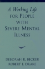 A Working Life for People with Severe Mental Illness - eBook