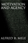 Motivation and Agency - eBook