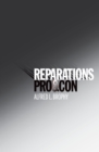 Reparations : Pro and Con - eBook