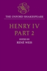 The Oxford Shakespeare: Henry IV, Part Two - Book