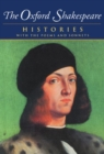 The Oxford Shakespeare: Volume I: Histories - Book