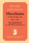 Miscellanies by Henry Fielding, Esq: Volume Three - Book
