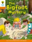 Oxford Reading Tree Biff, Chip and Kipper Stories Decode and Develop: Level 6: The Bigfoot Mystery - Book