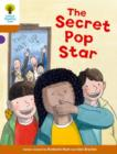 Oxford Reading Tree Biff, Chip and Kipper Stories Decode and Develop: Level 8: The Secret Pop Star - Book