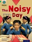 Project X Origins: Green Book Band, Oxford Level 5: Making Noise: The Noisy Day - Book