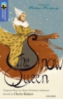 Oxford Reading Tree TreeTops Greatest Stories: Oxford Level 17: The Snow Queen - Book