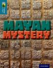 Oxford Reading Tree TreeTops inFact: Level 19: Mayan Mystery - Book