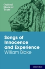 Oxford Student Texts: Songs of Innocence and Experience - Book