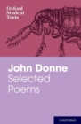 Oxford Student Texts: John Donne: Selected Poems - Book