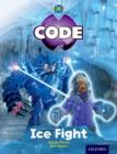 Project X Code: Freeze Ice Fight - Book
