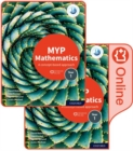 MYP Mathematics 1: Print and Enhanced Online Course Book Pack - Book