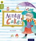 Oxford Reading Tree Story Sparks: Oxford Level 7: Aunty Cake - Book