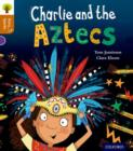 Oxford Reading Tree Story Sparks: Oxford Level 8: Charlie and the Aztecs - Book