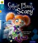 Oxford Reading Tree Story Sparks: Oxford Level  9: Sugar Plum Scary - Book