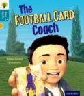 Oxford Reading Tree Story Sparks: Oxford Level  9: The Football Card Coach - Book