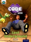 Project X CODE Extra: Purple Book Band, Oxford Level 8: Pyramid Peril: Lost Underground - Book