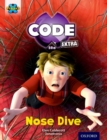 Project X CODE Extra: Gold Book Band, Oxford Level 9: Marvel Towers: Nose Dive - Book