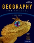 Geography for Edexcel A Level Year 2 Student Book - Book
