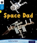 Oxford Reading Tree inFact: Oxford Level 3: Space Dad - Book