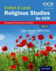 Oxford A Level Religious Studies for OCR: Year 2 Student Book : Christianity, Philosophy and Ethics - Book