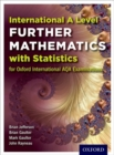 Oxford International AQA Examinations: International A Level Further Mathematics with Statistics - Book