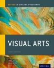 Oxford IB Diploma Programme: Visual Arts Course Companion - Book