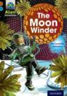 Project X Alien Adventures: Brown Book Band, Oxford Level 9: The Moon Winder - Book