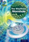 Project X Alien Adventures: Grey Book Band, Oxford Level 14: The Waythroo Wormhole - Book