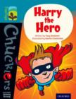 Oxford Reading Tree TreeTops Chucklers: Level 9: Harry the Hero - Book
