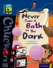 Oxford Reading Tree TreeTops Chucklers: Level 14: Never Take a Bath in the Dark - Book