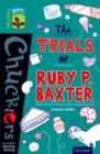 Oxford Reading Tree TreeTops Chucklers: Level 16: The Trials of Ruby P. Baxter - Book