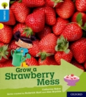 Oxford Reading Tree Explore with Biff, Chip and Kipper: Oxford Level 3: Grow a Strawberry Mess - Book
