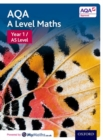 AQA A Level Maths: Year 1 / AS Student Book - Book