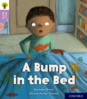 Oxford Reading Tree Story Sparks: Oxford Level 1+: A Bump in the Bed - Book