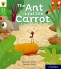 Oxford Reading Tree Story Sparks: Oxford Level 2: The Ant and the Carrot - Book