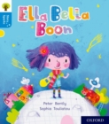 Oxford Reading Tree Story Sparks: Oxford Level 3: Ella Bella Boon - Book