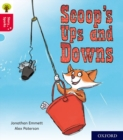 Oxford Reading Tree Story Sparks: Oxford Level 4: Scoop's Ups and Downs - Book