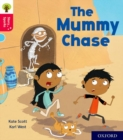 Oxford Reading Tree Story Sparks: Oxford Level 4: The Mummy Chase - Book