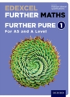 Edexcel Further Maths: Further Pure 1 Student Book (AS and A Level) - Book