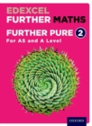 Edexcel Further Maths: Further Pure 2 Student Book (AS and A Level) - Book