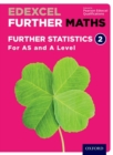 Edexcel Further Maths: Further Statistics 2 Student Book (AS and A Level) - Book
