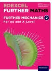 Edexcel Further Maths: Further Mechanics 2 Student Book (AS and A Level) - Book