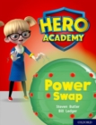 Hero Academy: Oxford Level 8, Purple Book Band: Power Swap - Book